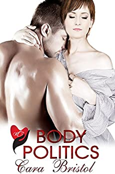 Body Politics (Rod and Cane Society Book 3) by [Cara Bristol]