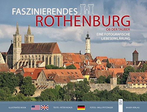 Faszinierendes Rothenburg ob der Tauber: Eine fotografische Liebeserklärung
