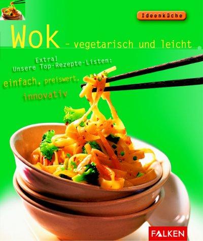 Wok, vegetarisch und leicht