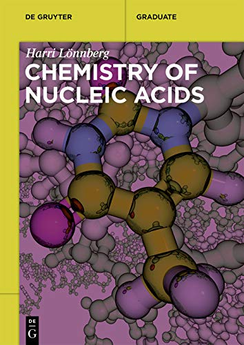 Chemistry of Nucleic Acids (De Gruyter Textbook) (English Edition)