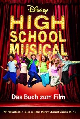Disney High School Musical 1: Der Roman zum Film