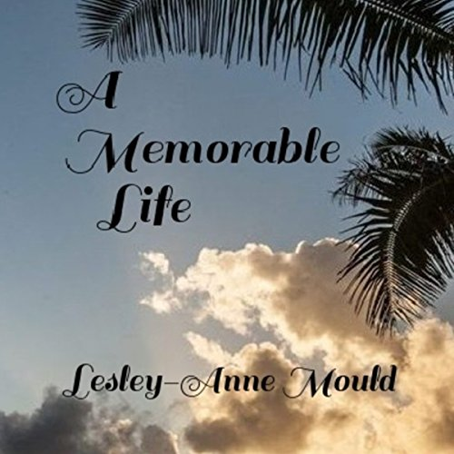 A Memorable Life audiobook cover art