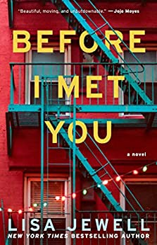 Before I Met You: A Novel by [Lisa Jewell]