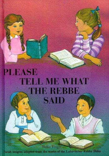 Please Tell Me What the Rebbe Said Vol. 1 (English Edition)