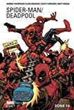 Spider-Man/Deadpool T02 - Zone 14