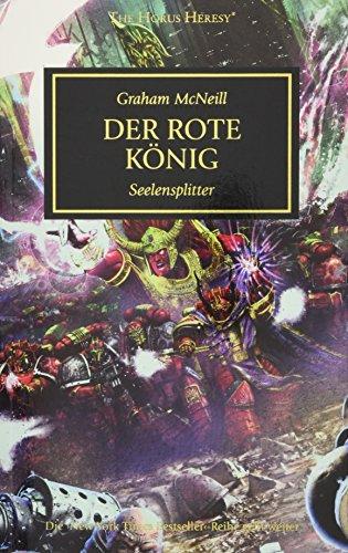 Horus Heresy - Der Rote König: Seelensplitter