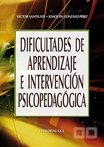 Dificultades de aprendizaje e intervención psicopedagógica (Campus nº 38)