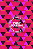"""Poop Journal: Daily Bowel Movement Tracker, Poo Log, Poop Journal, Bristol Type Chart, Health Status Tracker, Stool Log Journal, Gifts for Men, Women, ... 6"""" x 9"""" with 110 Pages. (Stool Journal)"""