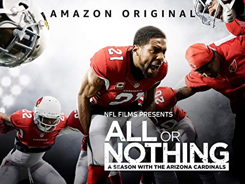 All or Nothing: A Season with the Arizona Cardinals - Unrated