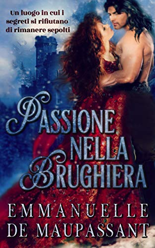 Passione nella Brughiera: un romanzo storico