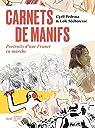 Carnets de manifs - Portraits d'une France en marche par Pedrosa