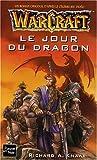 Warcraft, tome 1 - Le Jour du dragon