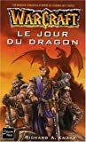 Warcraft, tome 1 - Le Jour du dragon