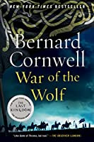 War of the Wolf: A Novel (Saxon Tales, 11)
