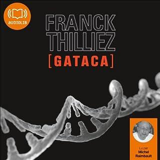 Gataca     Franck Sharko & Lucie Hennebelle 2              De :                                                                                                                                 Franck Thilliez                               Lu par :                                                                                                                                 Michel Raimbault                      Durée : 18 h et 18 min     316 notations     Global 4,5