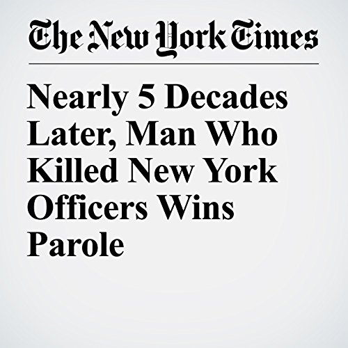 Nearly 5 Decades Later, Man Who Killed New York Officers Wins Parole copertina