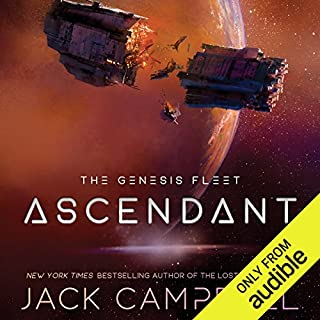 Ascendant     The Genesis Fleet, Book 2              By:                                                                                                                                 Jack Campbell                               Narrated by:                                                                                                                                 Christian Rummel                      Length: 9 hrs and 59 mins     1,636 ratings     Overall 4.7