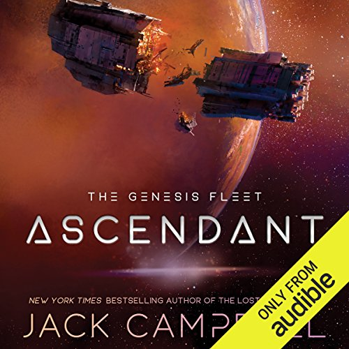 Ascendant     The Genesis Fleet, Book 2              By:                                                                                                                                 Jack Campbell                               Narrated by:                                                                                                                                 Christian Rummel                      Length: 9 hrs and 59 mins     29 ratings     Overall 4.9