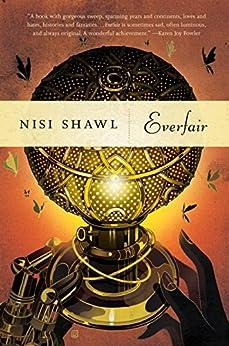 Everfair: A Novel by [Nisi Shawl]