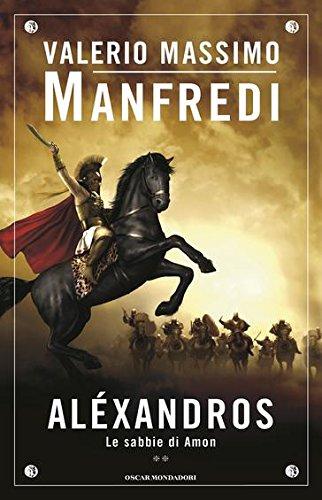 Aléxandros. Le sabbie di Amon (Vol. 2)