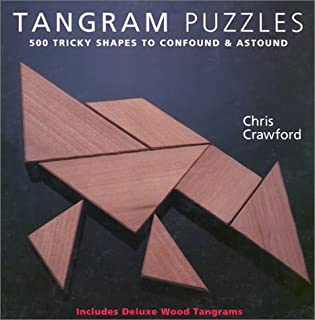 Tangram Puzzles: 500 Tricky Shapes to Confound & Astound/ Includes Deluxe Wood Tangrams