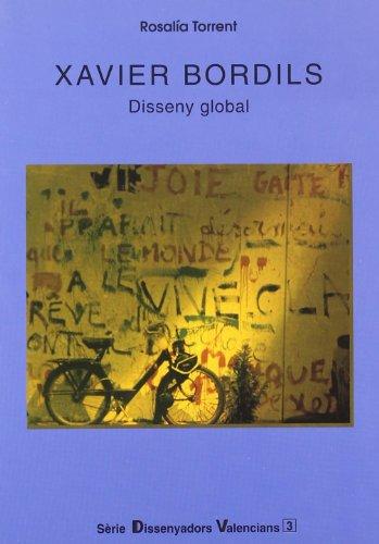 Xavier Bordils. Disseny global: 3 (Dissenyadors Valencians)