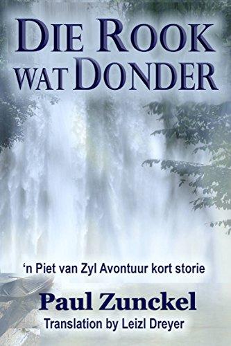 Die Rook wat Donder (Afrikaans Edition)