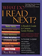 What Do I Read Next? 2000: A Reader's Guide to Current Genre Fiction, Fantasy, Western, Romance, Horror, Mystery, Science Fiction