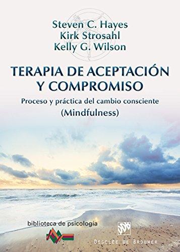 Terapia de Aceptación y Compromiso (Biblioteca de Psicología)