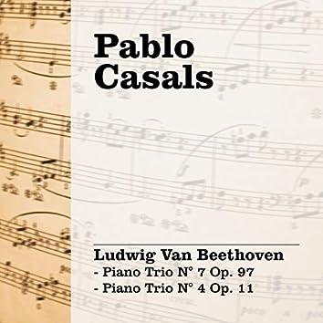 Pablo Casals: Beethoven - Piano Trio N° 7 Op. 97 - Piano Trio N° 4 Op. 11