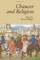 Chaucer and Religion (Christianity and Culture: Issues in Teaching and Research)