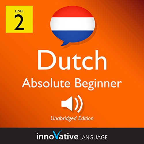 Learn Dutch - Level 2: Absolute Beginner Dutch: Volume 1: Lessons 1-25 cover art
