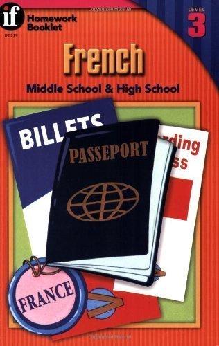 French, Grades 6 - 12: Middle School & High School, Level 3 (Homework Booklets) by Zaun, Kathy (1/15/1999)