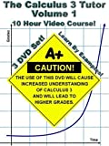 The Calculus 3 Tutor: Volume 1 - 10 Hour Course - 3 DVD Set - Learn by examples! by Jason Gibson / MathTutorDVD.com by Jason Gibson