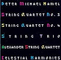 Hamel: String Quartet No. 3, String Quartet No. 4, String Trio