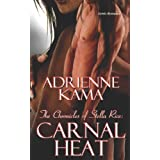 Carnal Heat (The Chronicles of Stella Rice)