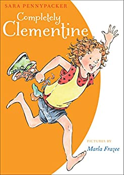 Completely Clementine by [Sara Pennypacker, Marla Frazee]