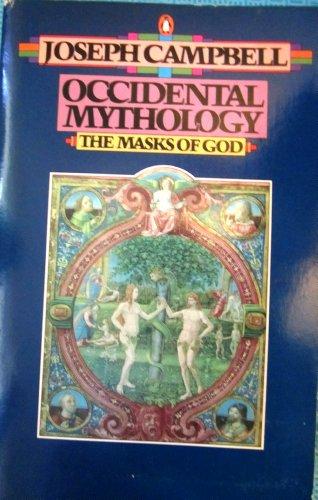 Occidental Mythology (The Masks of God, Volume III)