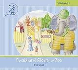 Sterntaler Hörgeschichten:Ewald & Gloria Im Zoo