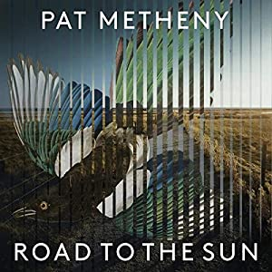 Pat Metheny - Road To The Sun (Cd)