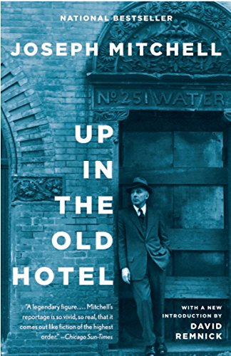 Up in the Old Hotel: Reportage from