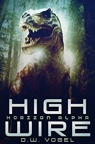 Horizon Alpha: High Wire by [D. W. Vogel]