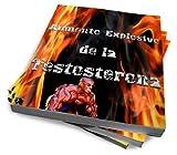 Aumento Explosivo de la Testosterona (Annotated)