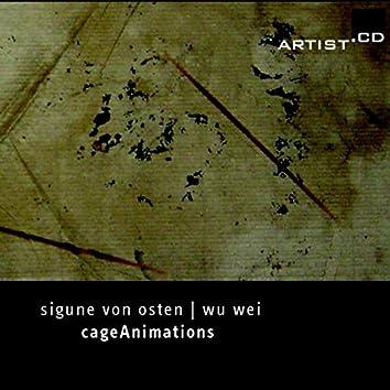 Cage, Von Osten & Wei: Cage Animations
