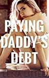 Paying Daddy's Debt (Yes, Daddy Book 3) (English Edition)