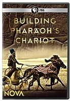 Nova: Building Pharaoh's Chariot [DVD] [Import]