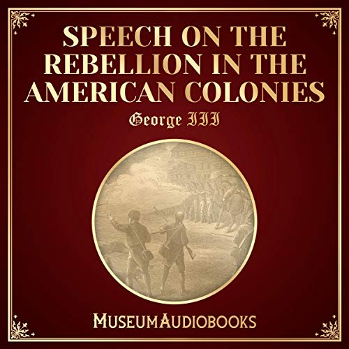 Speech on the Rebellion in the American Colonies audiobook cover art