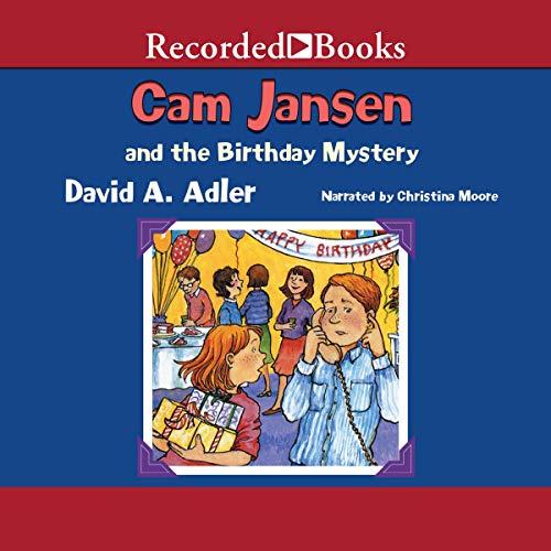 Cam Jansen and the Birthday Mystery: Cam Jansen Mysteries, Book 20