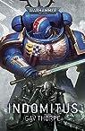 Warhammer 40.000 : Indomitus par Thorpe