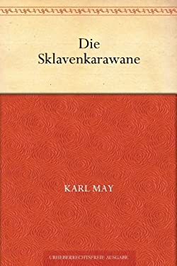 Die Sklavenkarawane (German Edition)